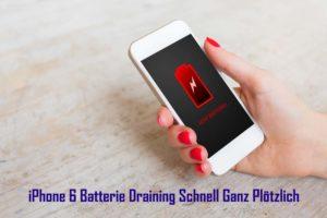 [17 Wege] Fixieren iPhone 6 Batterie Draining Schnell Ganz Plötzlich