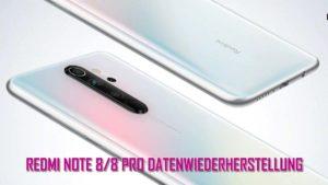 [4 Wege]- Wie Man Gelöschte Daten Aus Redmi Note 8/8 Pro