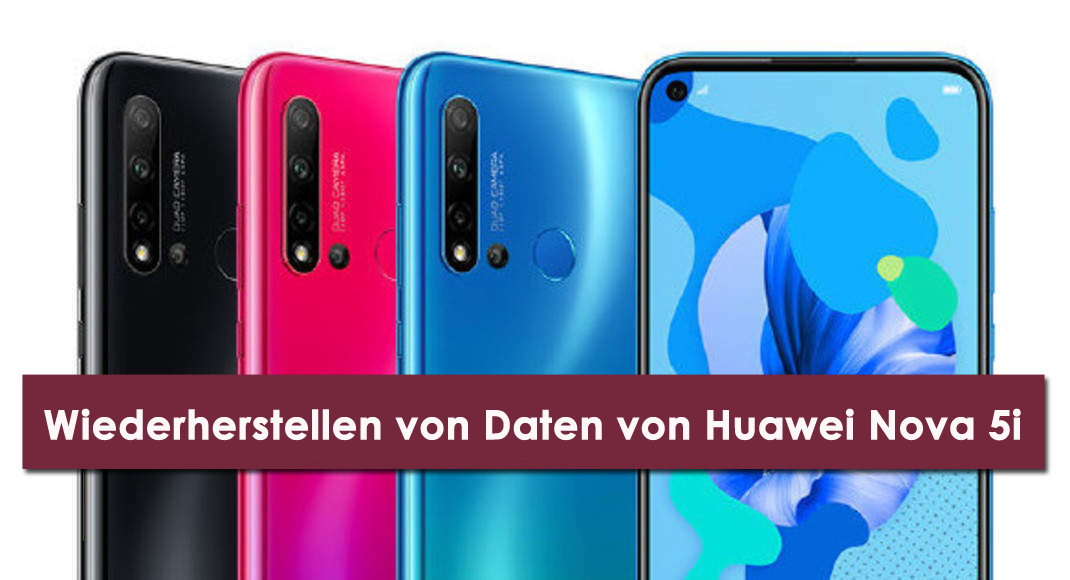 Wiederherstellen von Daten von Huawei Nova 5i