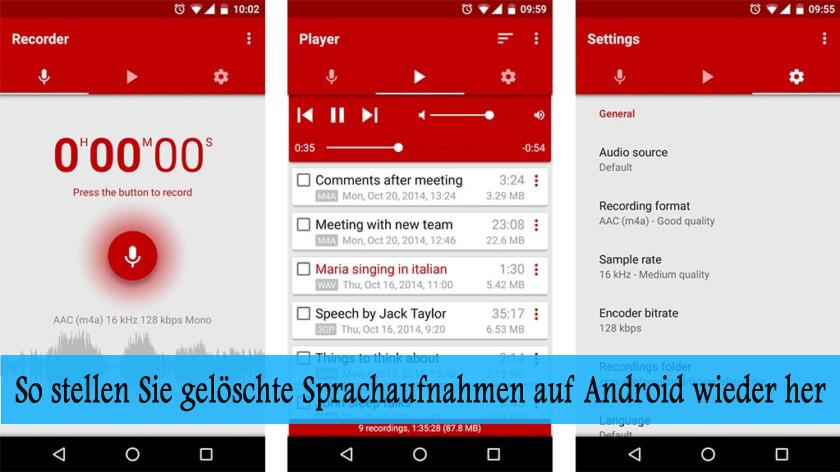 So stellen Sie gelöschte Sprachaufnahmen auf Android wieder her