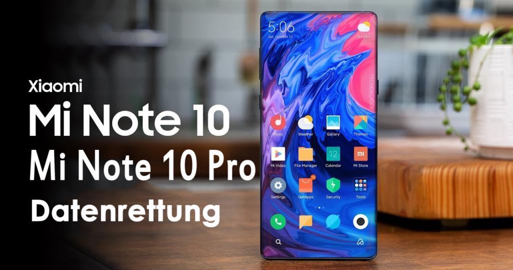 verlorene Daten von Xiaomi Mi Note 10 / Note 10 pro wieder her