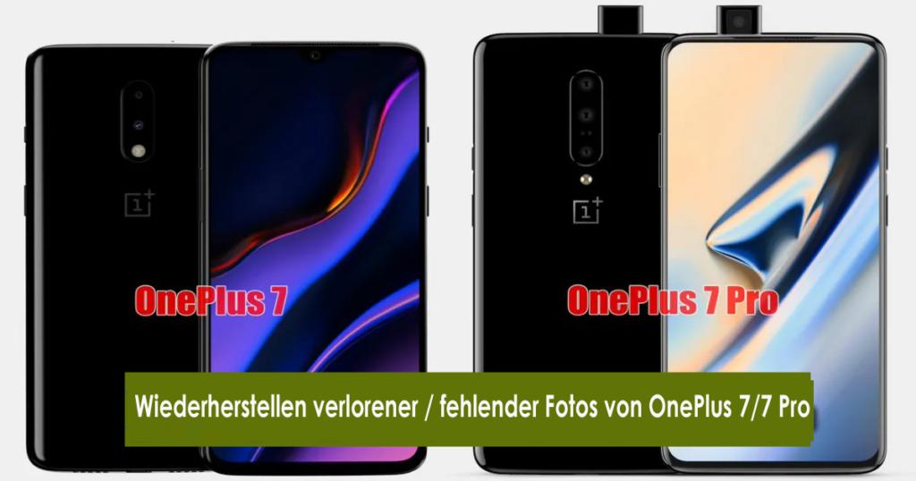 Wiederherstellen verlorener / fehlender Fotos von OnePlus 7/7 Pro
