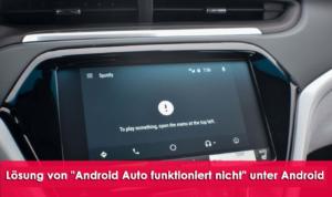 """10 Möglichkeiten zur Lösung von """"Android Auto funktioniert nicht"""" unter Android"""